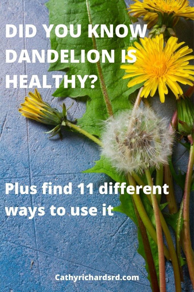 Is dandelion healthy plus 11 ways to use it